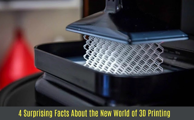 4 Surprising Facts About the New World of 3D Printing