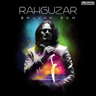 Bhuvan bam - rahguzar lyrics