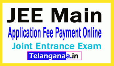 JEE Main 2019 Application Fee Payment Online