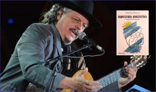 INDUSTRIA ARGENTINA: El libro de Adrián Maggi