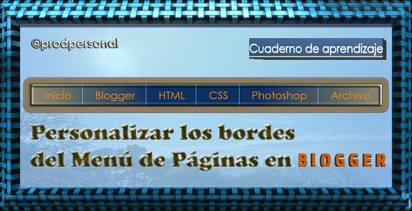 Personalizar los bordes del Menú de Páginas en Blogger