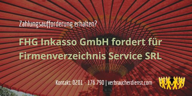 FHG Inkasso GmbH fordert für Firmenverzeichnis Service SRL