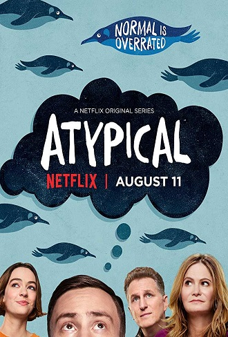 Atypical Season 1 Complete Download 480p All Episode