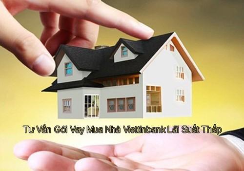 Viettinbank cho vay mua nhà, thế chấp nhà vay tiền ngân hàng Viettinbank