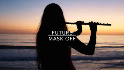 Arti Lirik Lagu Mask Off - Future