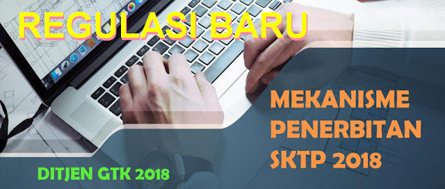 JUKNIS MEKANISME PENERBITAN SKTP TAHUN 2018