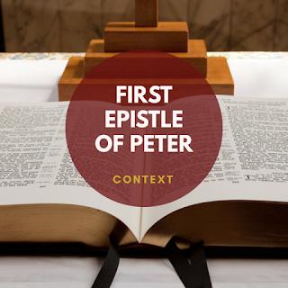 POST 1: 1 Peter - Context