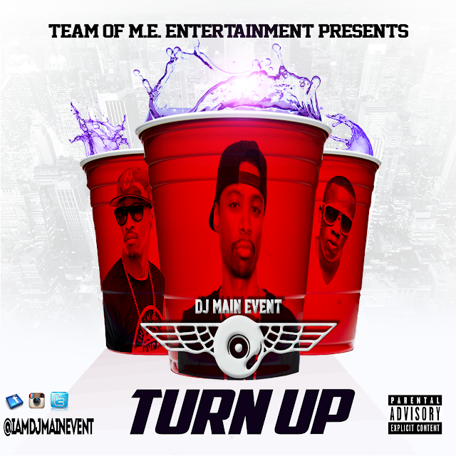 Turn Up by DJ Main Event