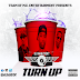 DJ Main Event  Presents: The Turn Up (March 4, 2016)
