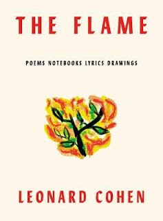 The Flame: Poems Notebooks Lyrics Drawings, Leonard Cohen, InToriLex