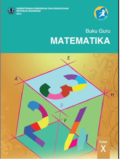Judul Buku Dalam Berpikir Kritis Matematika Buku Guru Matematikasma Kelas X Kurikulum 2013 Buku Matematika Untuk Guru