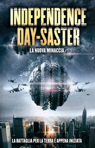 Independence Daysaster 2013 Hollywood Dual Audio Movie Download 720p BRRip