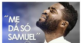 Nsimba Reoboth - Me dá Só Samuel (Gospel)[Download Mp3]