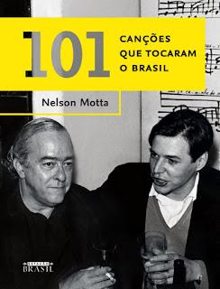 101 canções que tocaram o Brasil, Nelson Motta