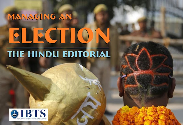 Managing an Election The Hindu Editorial