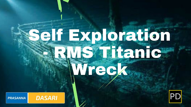 Self Exploration - RMS Titanic Wreck