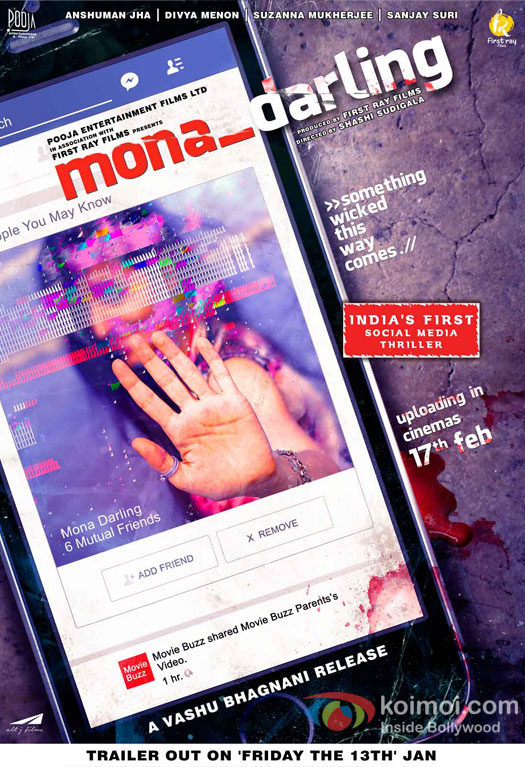 Anshuman Jha, Divya Menon, Sanjay Suri Hindi movie Mona Darling 2017 wiki, full star-cast, Release date, Actor, actress, Song name, photo, poster, trailer, wallpaper