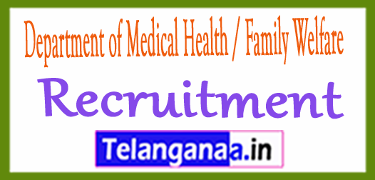 Department of Medical Health / Family Welfare DMHFW Recruitment