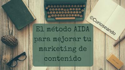 El-metodo-aida-para-mejorar-tu-marketing-de-contenido