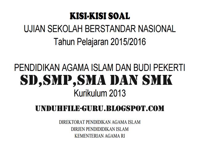 Unduh Kisi-Kisi Soal USBN PAI dan Budi Pekerti SD, SMP, SMA, SMK Kurikulum 2013