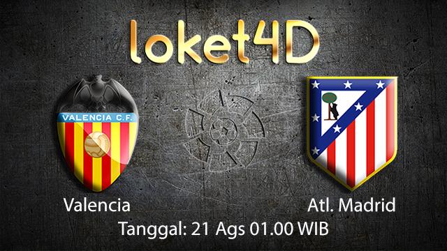 BOLA88 - PREDIKSI BOLA VALENCIA VS ATL. MADRID 21 AGUSTUS 2018 ( SPANISH LA LIGA )