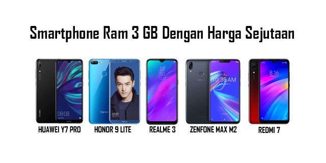 Smartphone Ram 3 GB Dengan Harga Sejutaan