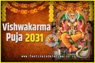 2031 Vishwakarma Puja Date and Time, 2031 Vishwakarma Puja Calendar