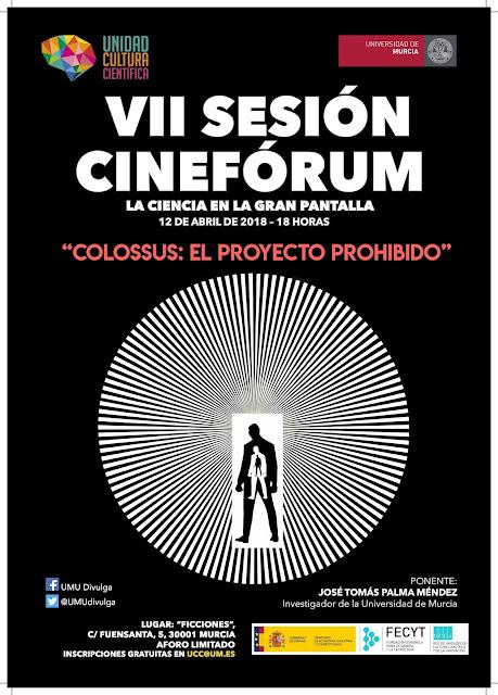 """VII sesión del cinéforum de la UMU con """"Colossus: El proyecto prohibido"""""""