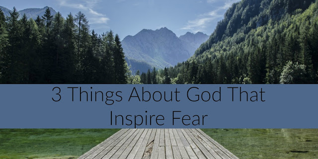 A Healthy Fear of God is based on His Holiness, His Authority, and His Wisdom