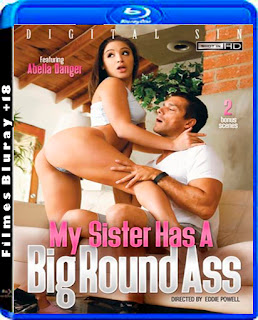 My Sister Has A Big Round Ass Digital Sin 720p e 1080p Torrent Download (2016)