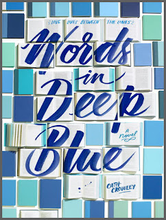 Review: Words in Deep Blue by Cath Crowley