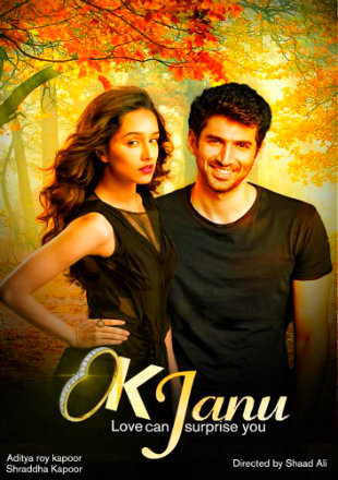 Poster of OK Jaanu 2016 Full Hindi Movie Download Hd DVDScr 1Gb at worldfree4u