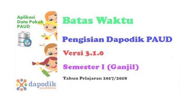 http://dapodikntt.blogspot.co.id/2017/09/inilah-batas-watu-pengisian-dapodik.html