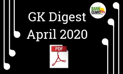 GK Digest April 2020: Download PDF