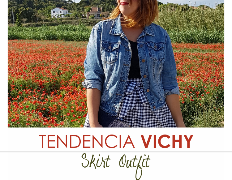 TENDENCIA VICHY · Outfit