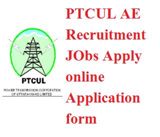 PTCUL AE Recruitment 2017