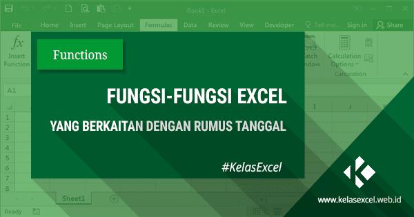 Fungsi Rumus Tanggal Otomatis Pada Excel
