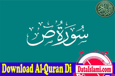Download Surat Sad Mp3 Full Ayat Suara Merdu