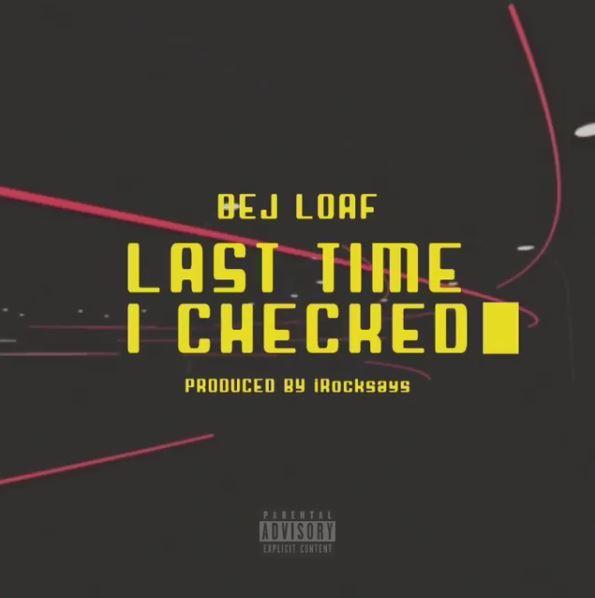 DeJ Loaf – Last Time I Checked   MP3 download