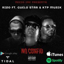 RIZO FT. GUELO STAR & KTP MUSIK - NO CONFIÓ