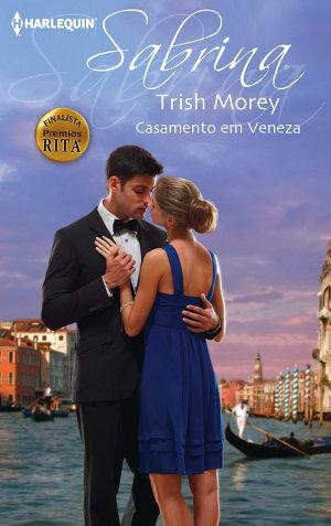 Casamento em Veneza Trish Morey