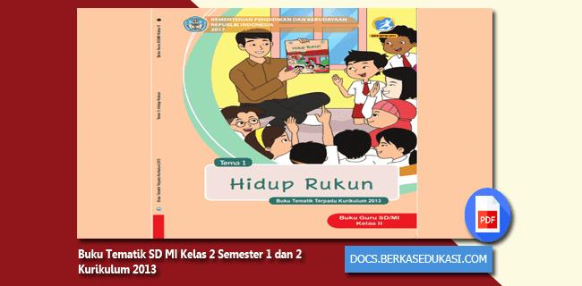 Buku Tematik SD MI Kelas 2 Semester 1 dan 2 Kurikulum 2013