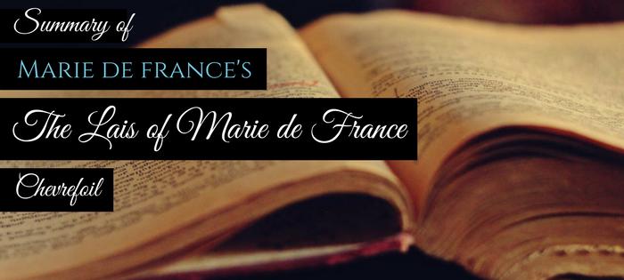 Summary of Marie de France's The Lais of Marie de France Chevrefoil