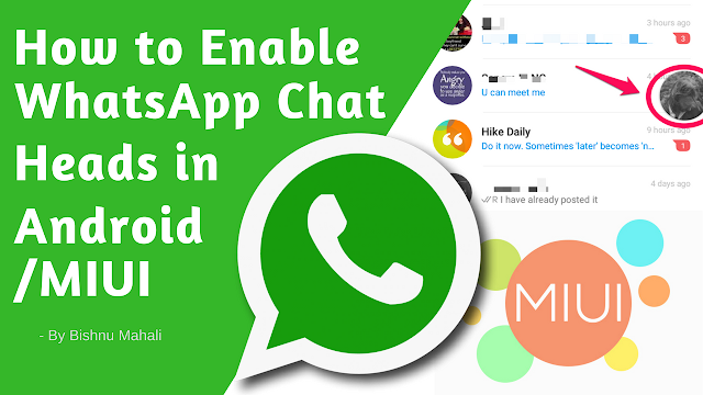 How to Enable Chat Heads for WhatsApp?