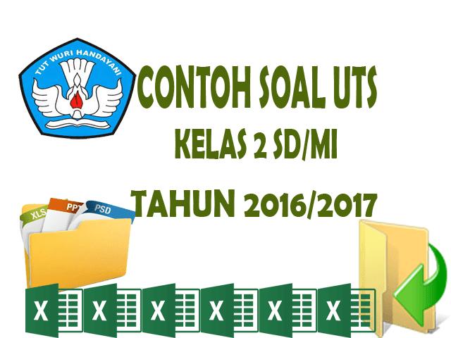 Download Contoh Soal UTS Kelas 2 SD/MI Siap Cetak