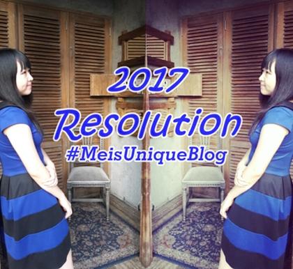 Mei's New Year's Resolution #MeisUniqueBlog