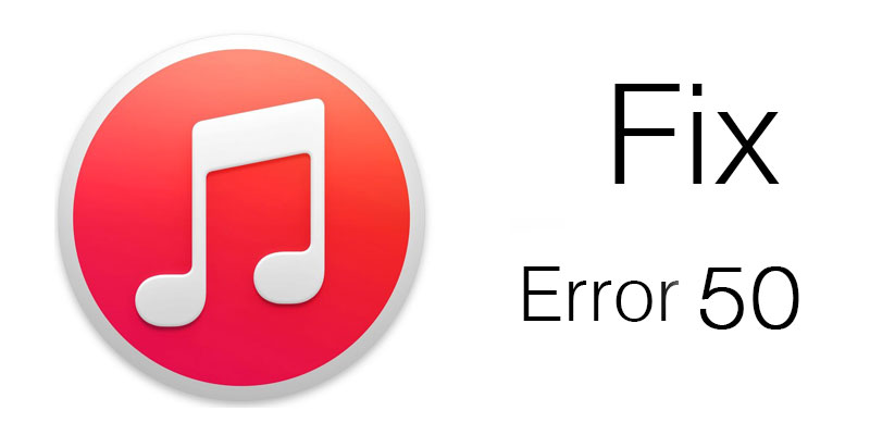 fix itunes error 50