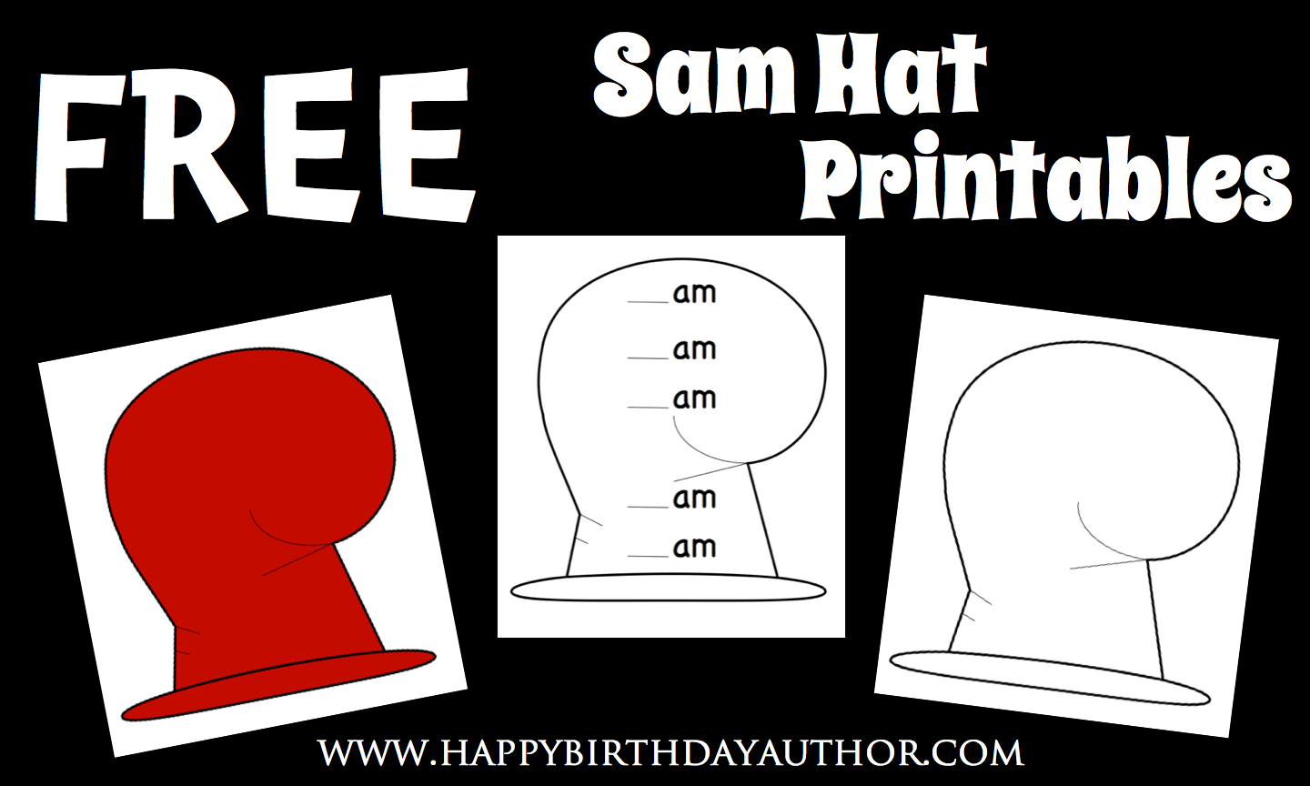 Happy Birthday Author Free Sam Hat Printables For Dr