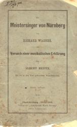 Albert Heintz: Die Meistersinger von Nürnberg von Richard Wagner. 1888