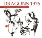 Dragons 1976 [Aram Shelton / Jason Ajemian / Timothy Daisy]